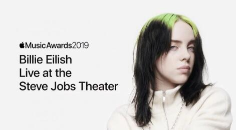 Apple Live Streaming凭借Billie Eilish Performance首次获得Apple音乐奖